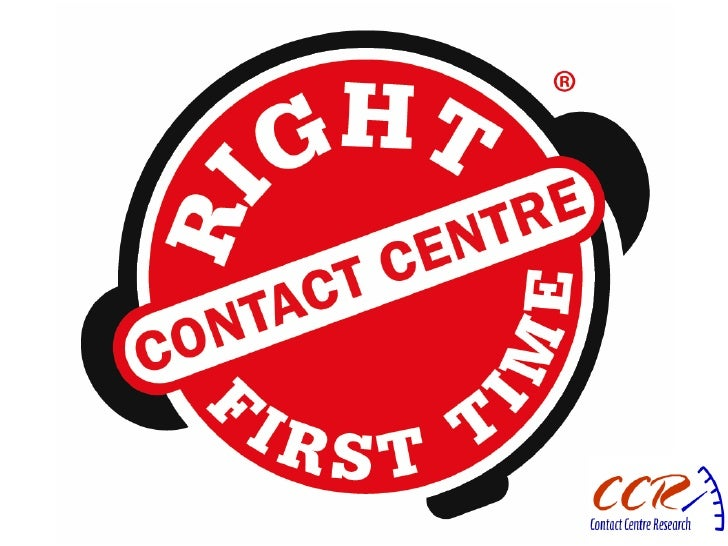 Right First Time Contact Centre Presentation
