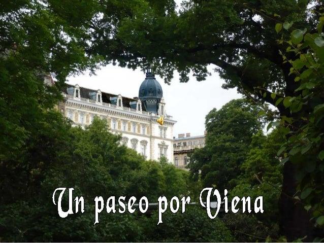 La ciudad de Viena presenta una sobria arquitectura que refleja la gran cantidad de años que ha sido sede del imperio de l...