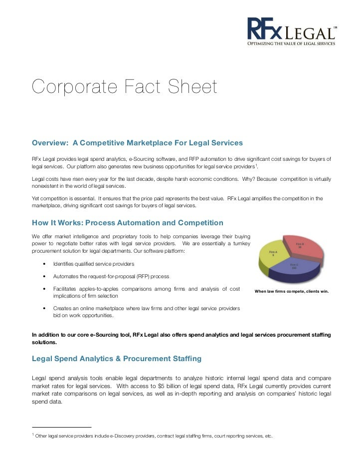 Corporate Fact SheetOverview: A Competitive Marketplace For Legal ServicesRFx Legal provides legal spend analytics, e-Sour...