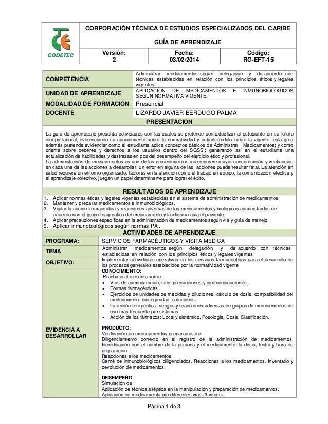 CORPORACIÓN TÉCNICA DE ESTUDIOS ESPECIALIZADOS DEL CARIBE GUÍA DE APRENDIZAJE Versión: 2 Fecha: 03/02/2014 Código: RG-EFT-...
