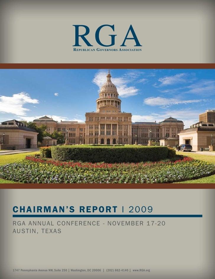 RGA                                         R EPUBLICAN GOVERNORS ASSOCIATION     CHAIRMAN'S REPORT I 2009 RGA ANNUAL CONF...