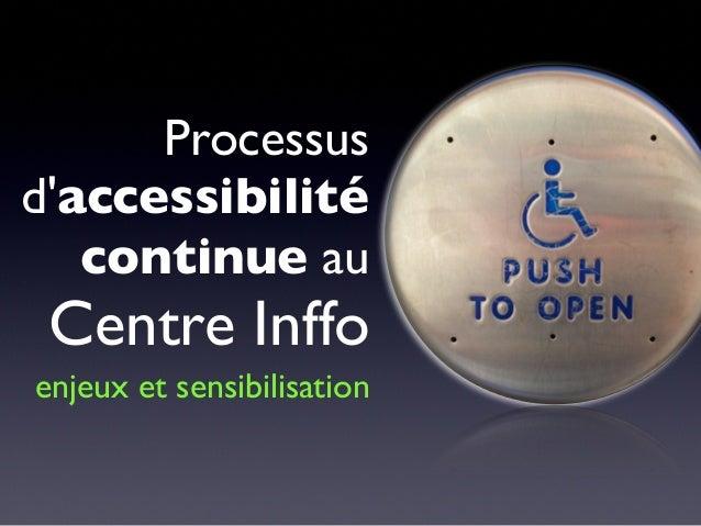 Processusdaccessibilitécontinue auCentre Inffoenjeux et sensibilisation