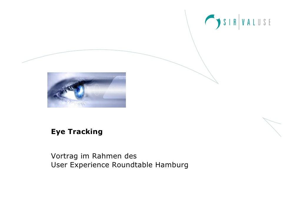 Eye Tracking   Vortrag im Rahmen des User Experience Roundtable Hamburg