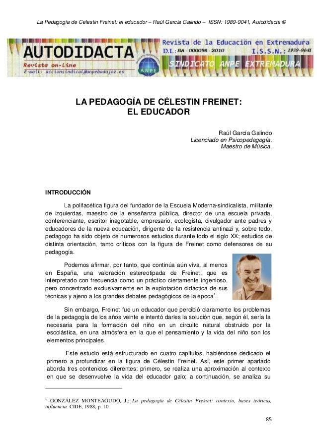 La Pedagogía de Celestin Freinet: el educador – Raúl García Galindo – ISSN: 1989-9041, Autodidacta ©  LA PEDAGOGÍA DE CÉLE...