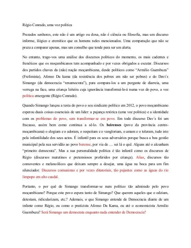 Régio Conrado, uma voz politica  Prezados senhores, este não é um artigo ou doxa, não é ciência ou filosofia, mas um discu...