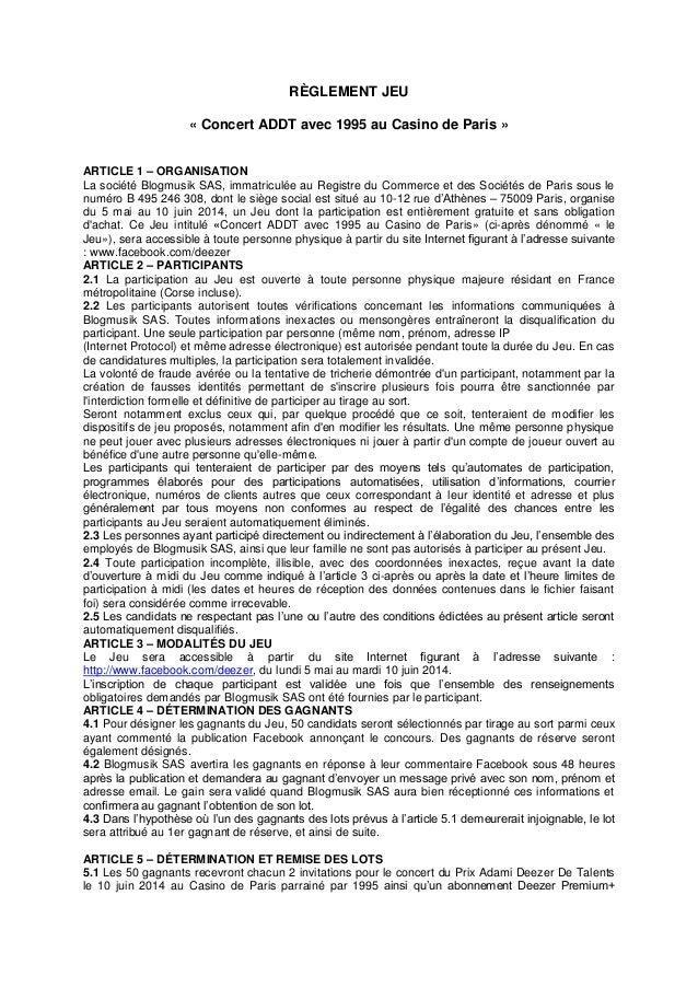 RÈGLEMENT JEU « Concert ADDT avec 1995 au Casino de Paris » ARTICLE 1 – ORGANISATION La société Blogmusik SAS, immatriculé...