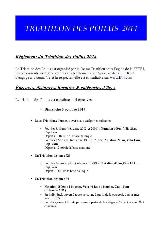 TRIATHLON DES POILUS 2014 Règlement du Triathlon des Poilus 2014 Le Triathlon des Poilus est organisé par le Reims Triathl...