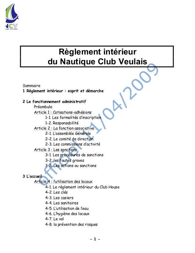 Règlement intérieur             du Nautique Club VeulaisSommaire1 Règlement intérieur : esprit et démarche2 Le fonctionnem...