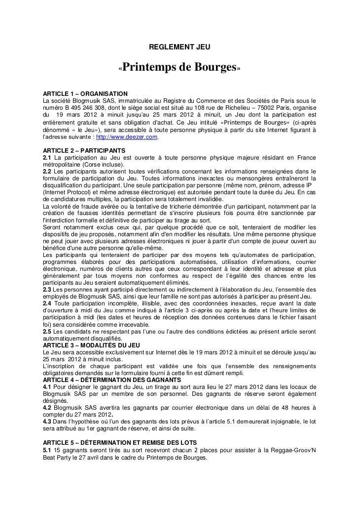 REGLEMENT JEU                             «   Printemps de Bourges»ARTICLE 1 – ORGANISATIONLa société Blogmusik SAS, immat...