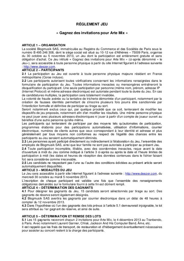RÉGLEMENT JEU « Gagnez des invitations pour Arte Mix » ARTICLE 1 – ORGANISATION La société Blogmusik SAS, immatriculée au ...