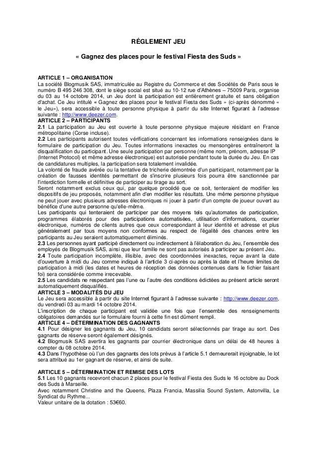 RÉGLEMENT JEU  « Gagnez des places pour le festival Fiesta des Suds »  ARTICLE 1 – ORGANISATION  La société Blogmusik SAS,...