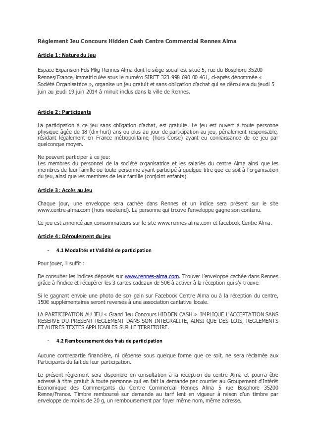 Règlement Jeu Concours Hidden Cash Centre Commercial Rennes Alma Article 1 : Nature du Jeu Espace Expansion Fds Mkg Rennes...