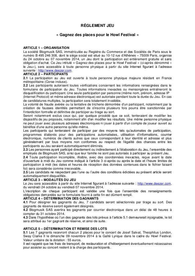 RÉGLEMENT JEU  « Gagnez des places pour le Howl Festival »  ARTICLE 1 – ORGANISATION  La société Blogmusik SAS, immatricul...
