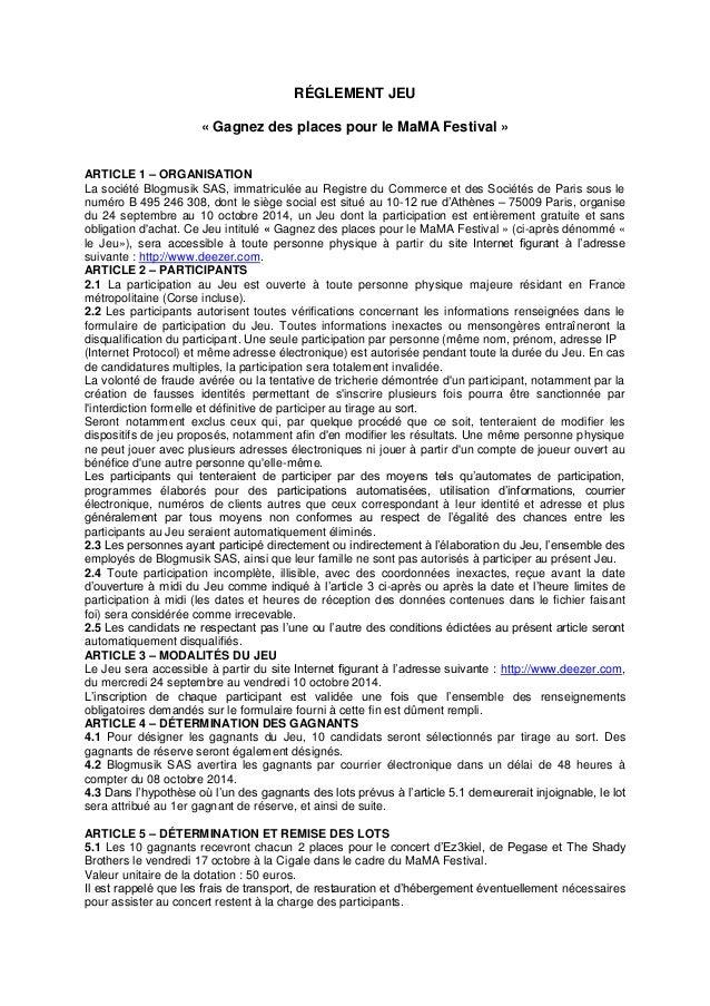 RÉGLEMENT JEU  « Gagnez des places pour le MaMA Festival »  ARTICLE 1 – ORGANISATION  La société Blogmusik SAS, immatricul...