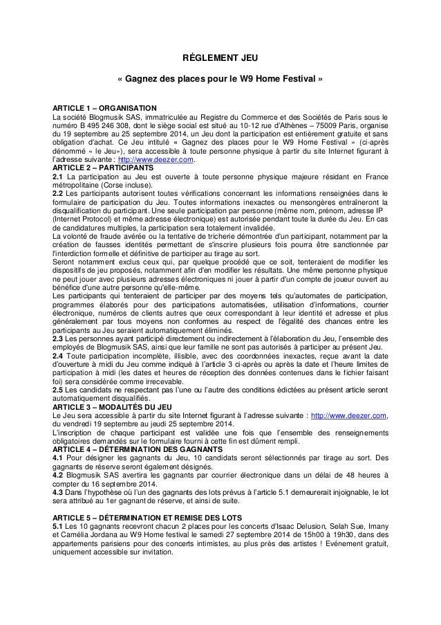 RÉGLEMENT JEU  « Gagnez des places pour le W9 Home Festival »  ARTICLE 1 – ORGANISATION  La société Blogmusik SAS, immatri...