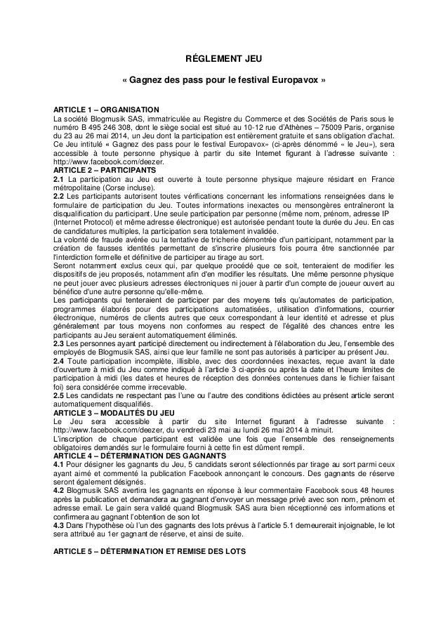 RÉGLEMENT JEU « Gagnez des pass pour le festival Europavox » ARTICLE 1 – ORGANISATION La société Blogmusik SAS, immatricul...