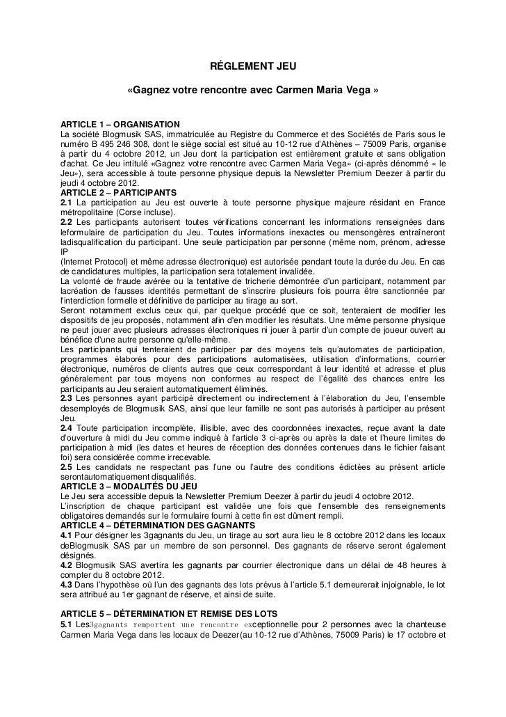 RÉGLEMENT JEU                  «Gagnez votre rencontre avec Carmen Maria Vega »ARTICLE 1 – ORGANISATIONLa société Blogmusi...