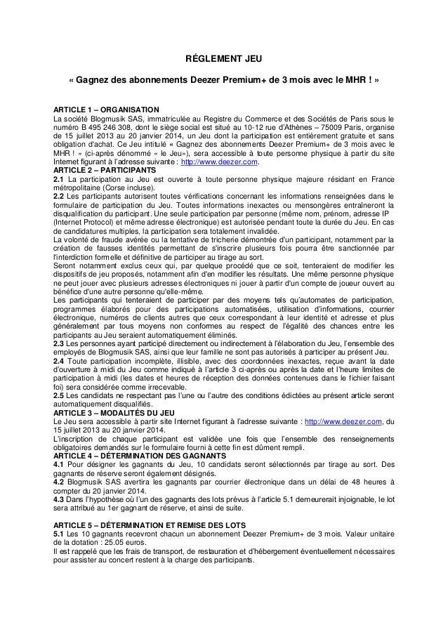 RÉGLEMENT JEU « Gagnez des abonnements Deezer Premium+ de 3 mois avec le MHR ! » ARTICLE 1 – ORGANISATION La société Blogm...