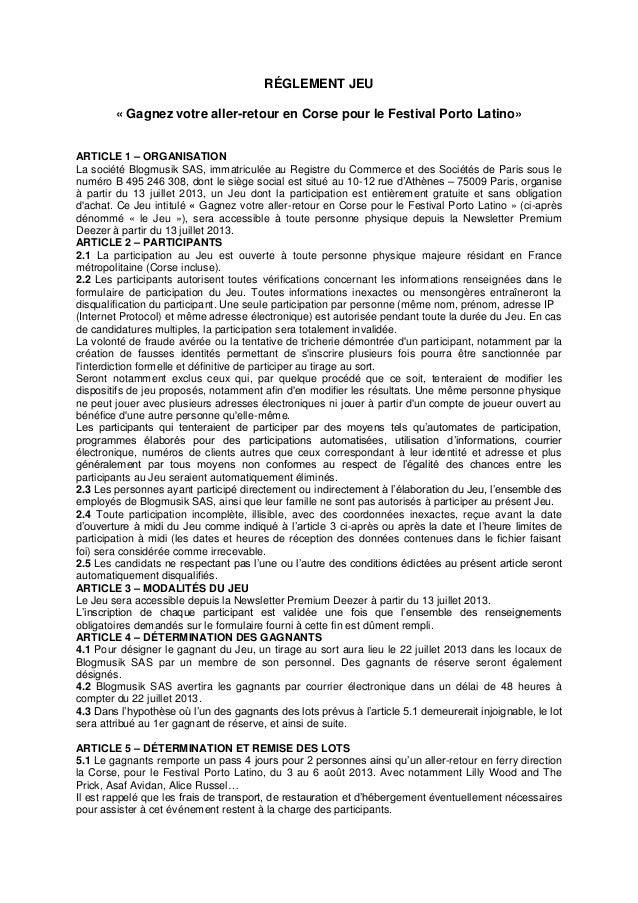 RÉGLEMENT JEU « Gagnez votre aller-retour en Corse pour le Festival Porto Latino» ARTICLE 1 – ORGANISATION La société Blog...