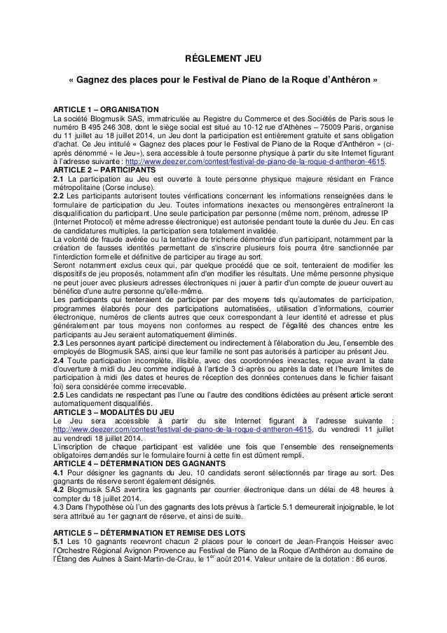 RÉGLEMENT JEU « Gagnez des places pour le Festival de Piano de la Roque d'Anthéron » ARTICLE 1 – ORGANISATION La société B...