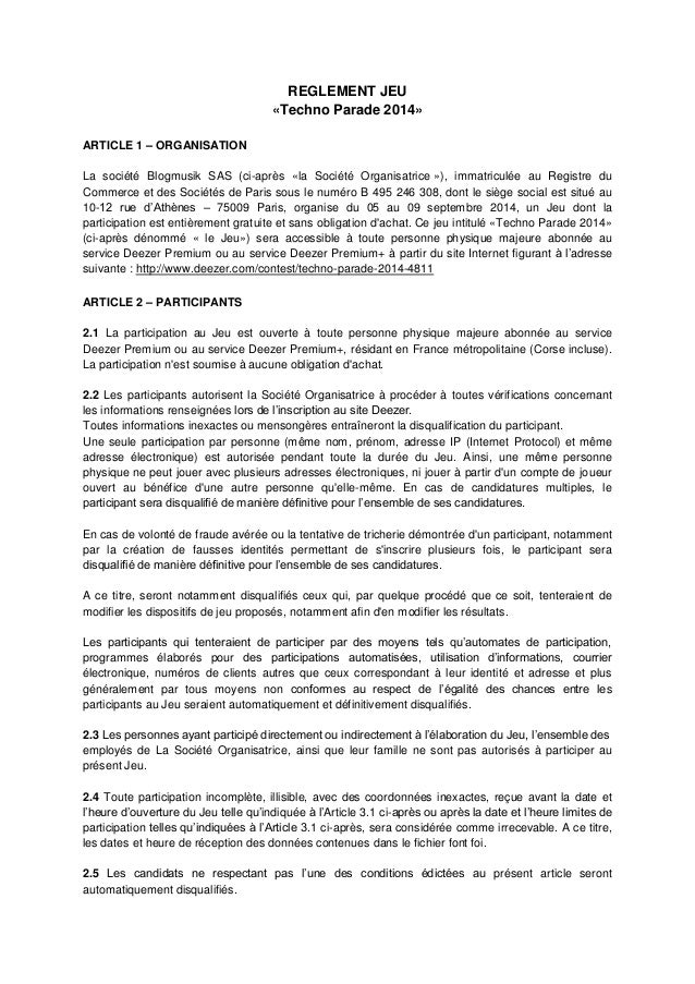 REGLEMENT JEU  «Techno Parade 2014»  ARTICLE 1 – ORGANISATION  La société Blogmusik SAS (ci-après «la Société Organisatric...