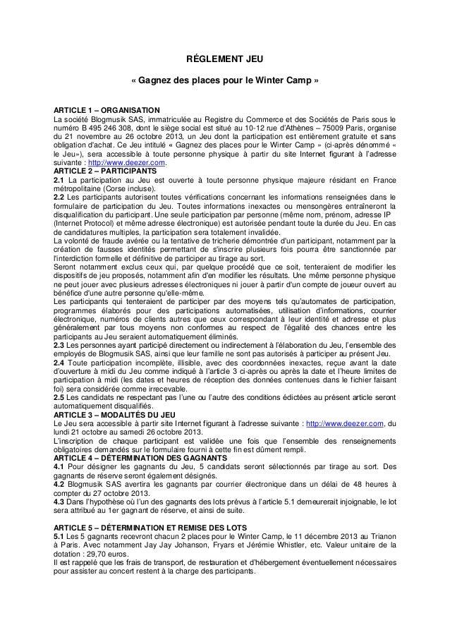 RÉGLEMENT JEU « Gagnez des places pour le Winter Camp » ARTICLE 1 – ORGANISATION La société Blogmusik SAS, immatriculée au...