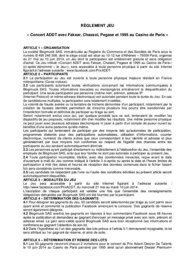 RÈGLEMENT JEU « Concert ADDT avec Fakear, Chassol, Pegase et 1995 au Casino de Paris » ARTICLE 1 – ORGANISATION La société...