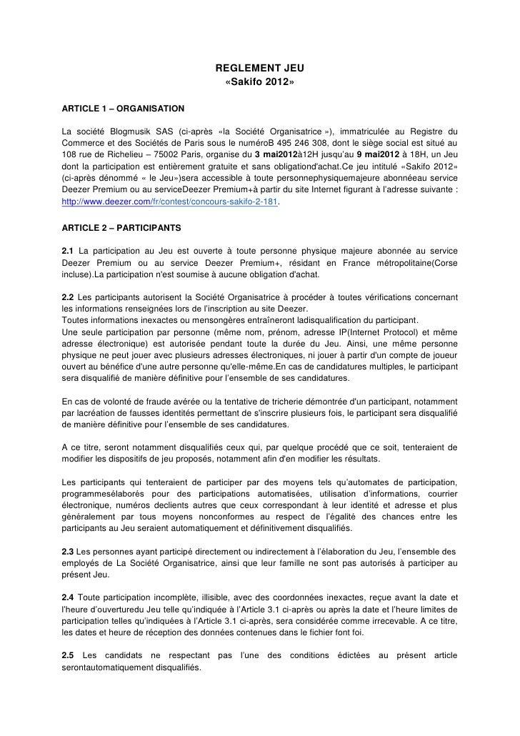REGLEMENT JEU                                          «Sakifo 2012»ARTICLE 1 – ORGANISATIONLa société Blogmusik SAS (ci-a...