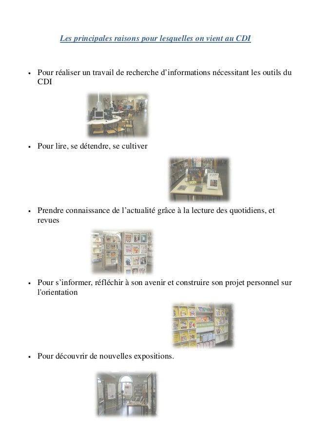 Les principales raisons pour lesquelles on vient au CDI•   Pour réaliser un travail de recherche d'informations nécessitan...