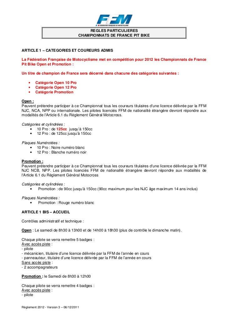 REGLES PARTICULIERES                                      CHAMPIONNATS DE FRANCE PIT BIKEARTICLE 1 – CATEGORIES ET COUREUR...