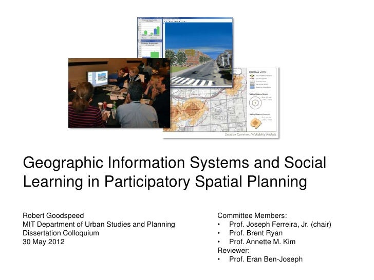 Geographic Information Systems and SocialLearning in Participatory Spatial PlanningRobert Goodspeed                       ...