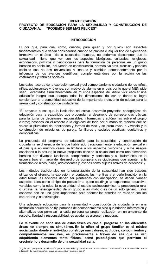 """IDENTIFICACIÓNPROYECTO DE EDUCACION PARA LA SEXUALIDAD Y CONSTRUCCION DECIUDADANIA: """"PODEMOS SER MAS FELICES""""INTRODUCCIONE..."""