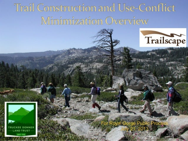 Trail Construction and Use-Conflict Minimization Overview