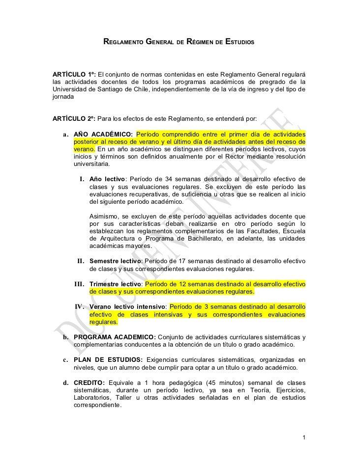 REGLAMENTO GENERAL DE RÉGIMEN DE ESTUDIOSARTÍCULO 1º: El conjunto de normas contenidas en este Reglamento General regulará...