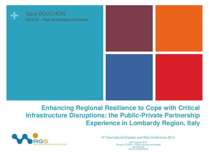 +   Sara BOUCHON    RGS Srl – Risk Governance Solutions         Enhancing Regional Resilience to Cope with Critical    Inf...
