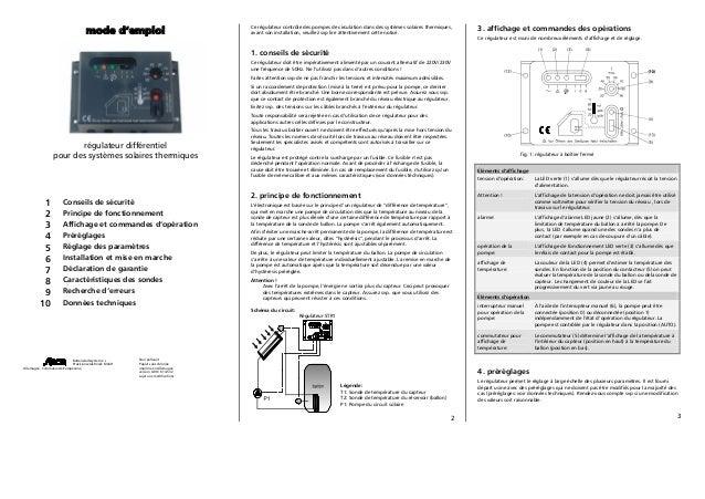 mode d'emploi  Ce régulateur contrôle des pompes de circulation dans des systèmes solaires thermiques, avant son installat...