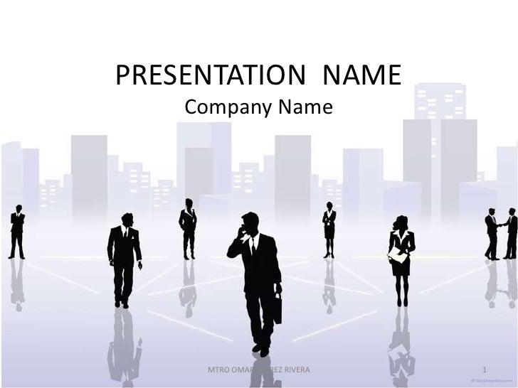 PRESENTATION NAME    Company Name     MTRO OMAR JUÁREZ RIVERA   1