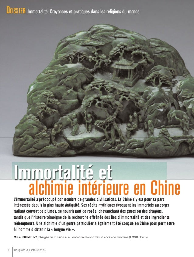 Immortalité et alchimie intérieure en Chine 1 Religions & Histoire no 52 DOSSIER Immortalité. Croyances et pratiques dans ...