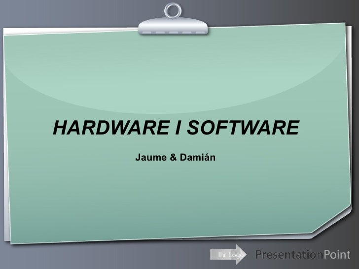 Hardware i software