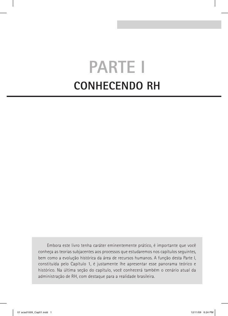 Parte I                                  ConheCendo rh                        Embora este livro tenha caráter eminentement...
