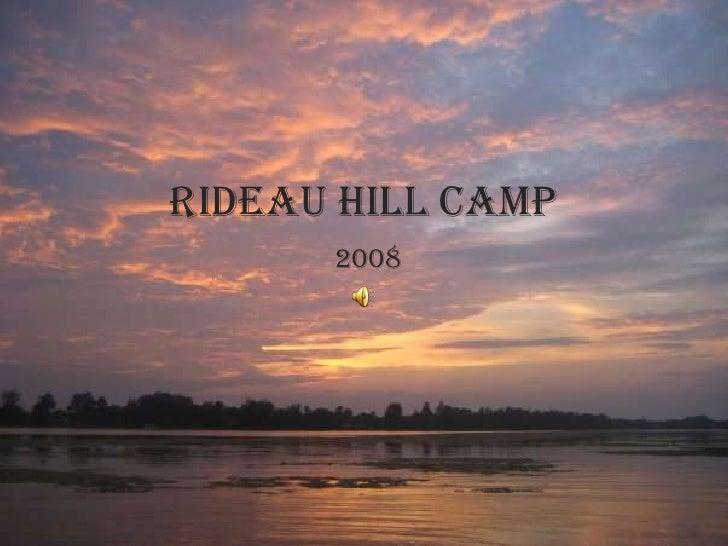 Rideau Hill Camp       2008