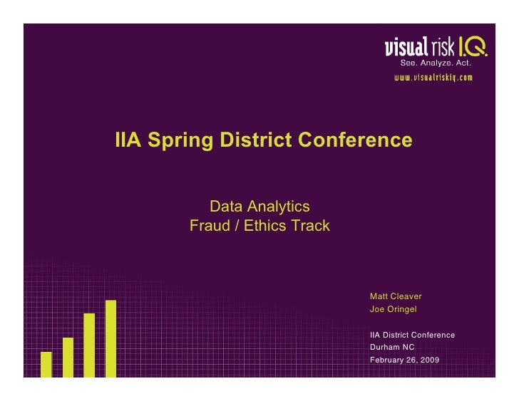 IIA Spring District Conference             Data Analytics        Fraud / Ethics Track                                  Mat...