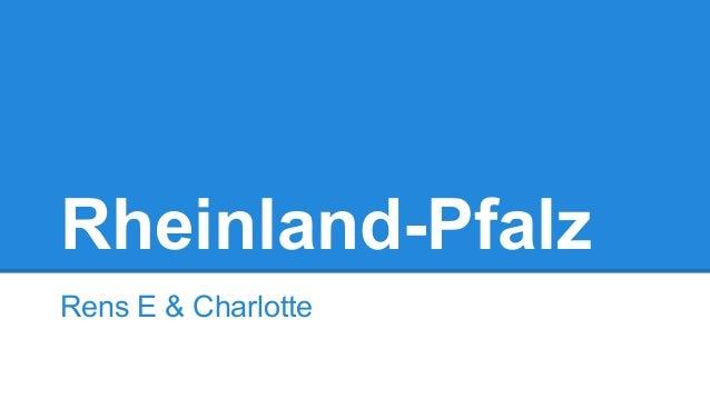 Rheinland-Pfalz Rens E & Charlotte