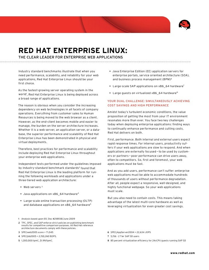 Red Hat enteRpRise Linux: The Clear leader for enTerprise Web appliCaTions   Industry standard benchmarks illustrate that ...