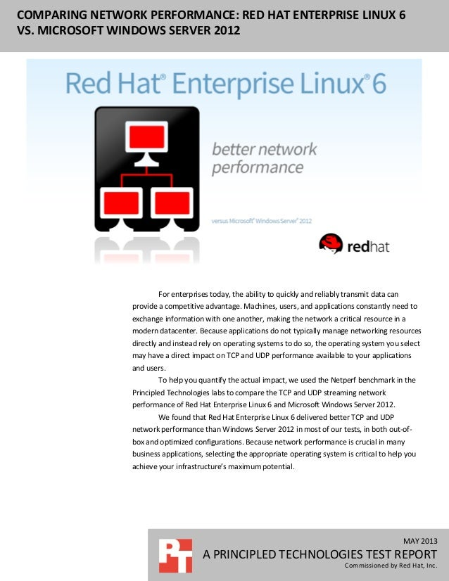 MAY 2013 A PRINCIPLED TECHNOLOGIES TEST REPORT Commissioned by Red Hat, Inc. COMPARING NETWORK PERFORMANCE: RED HAT ENTERP...