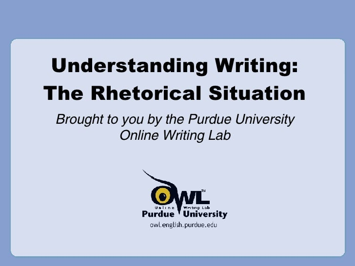 essay rhetorical situation With this overview in mind, let's consider once again the major components of a rhetorical situation: you that is, any person who plans to communicate (a speech, essay, blog post, email, letter, poem, billboard, etc) as the image above suggests, even when taking on simple tasks, writers work within a complex environment,.