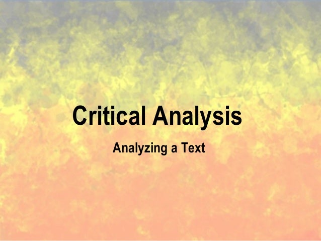 Critical Analysis Analyzing a Text