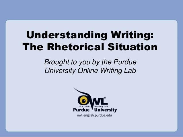 Rhetorical Situation - Purdue OWL