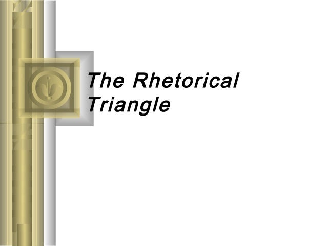Rhetorical triangle power point