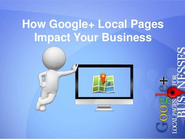 Google + Local  Presentation
